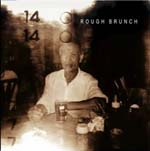 Rough-Brunch